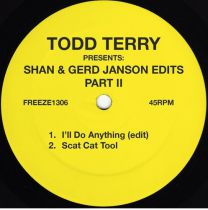 Todd Terry - Todd Terry Presents: Shan & Gerd Janson Edits vol. 2
