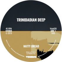 Trinidadian Deep – Natty Dread / Electric Boogie