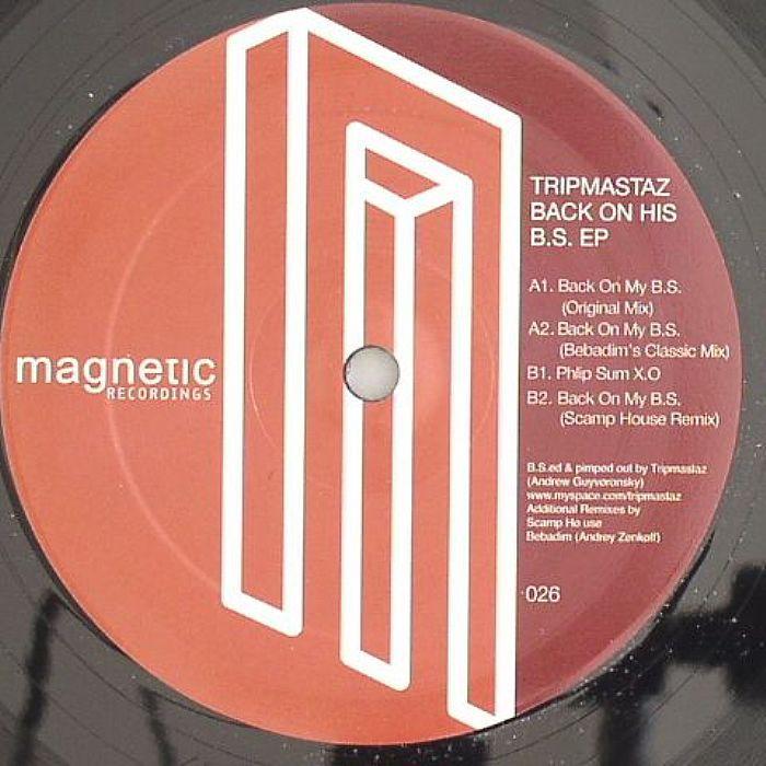 Tripmastaz - Back On His BS EP