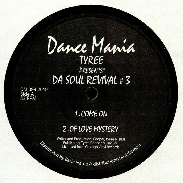 Tyree - Da Soul Revival #3