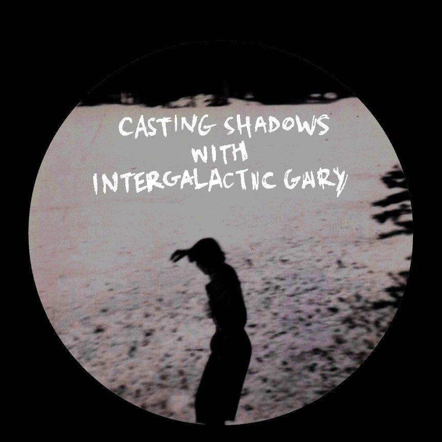 V/A -  Casting Shadows -  Intergalactic Gary