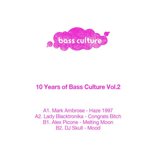 VA - (Mark Ambrose, Lady Blacktronica, Alex Picone, Dj Skull) - 10 Years of Bass Culture: Part 2