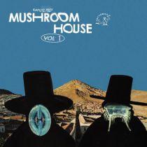 VARIOUS - Kapote Presents: Mushroom House Vol 1