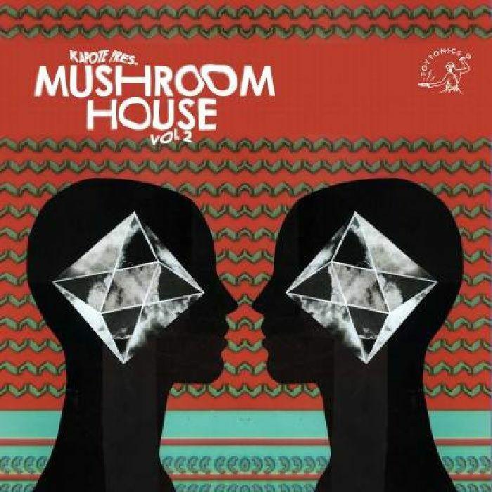 Various - Kapote Presents Mushroom House Vol 2