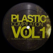 Various Artist - Plastic Compilation Vol.1 - Classics, Rare & Unreleased (Part 2 of 4)