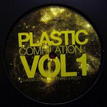 Various Artist - Plastic Compilation Vol.1 - Classics, Rare & Unreleased (Part 4 of 4)