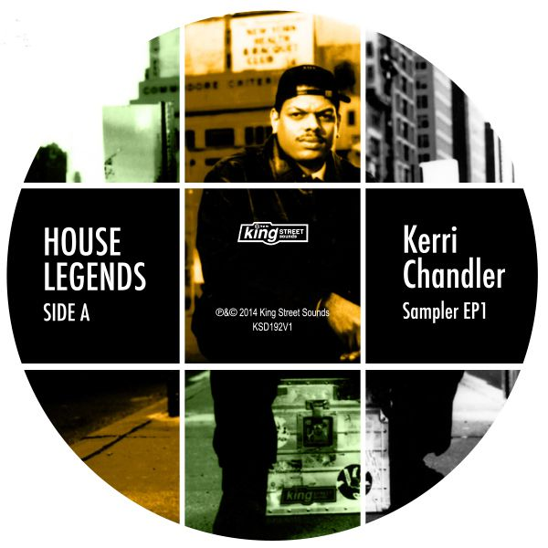 Various Artists - House Legends: Kerri Chandler Sampler EP 1