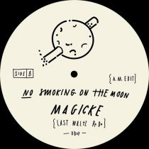 Various Artists - Sit On This / No Smoking On The Moon / Magicke