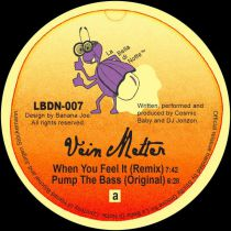 Vein Melter - When You Feel It / Pump The Bass [gold & purple mixed vinyl / official re-issue]