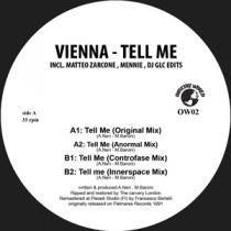 Vienna - Tell Me  incl. Matteo Zarcone , Mennie , DJ GLC edits