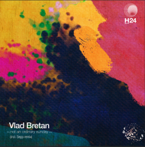 Vlad Bretan ‎– Not An Ordinary Sunday Sepp rmx