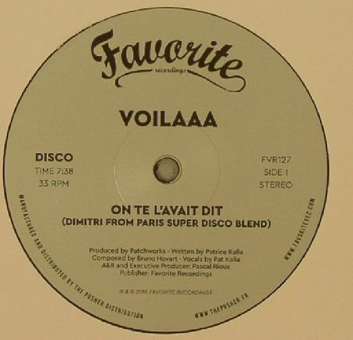 Voilaaa - On Te L\'Avait Dit/Spies Are Watching Me (Dimitri From Paris Remixes)