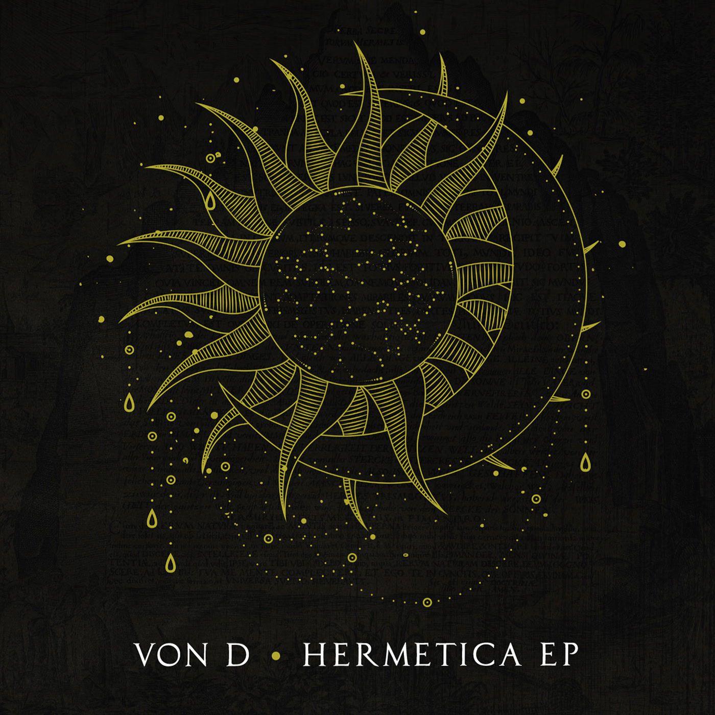 Von D - Hermetica