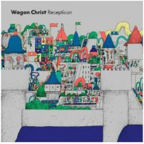 Wagon Christ - Recepticon