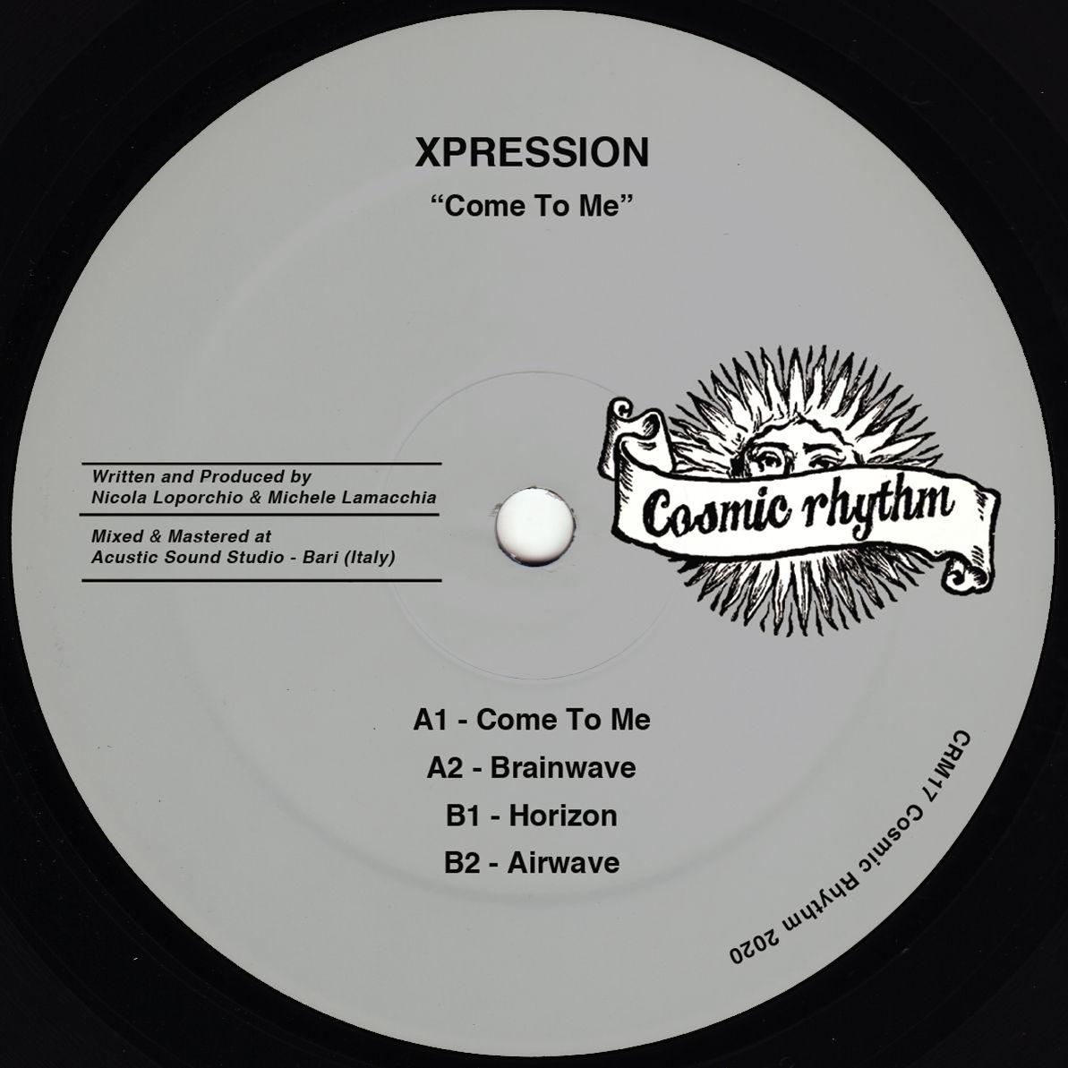 XPRESSION - Come To Me